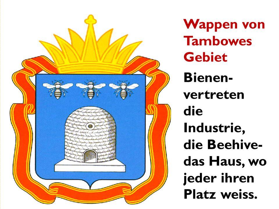 Wappen von Tambowes Gebiet Bienen- vertreten die Industrie, die Beehive- das Haus, wo jeder ihren Platz weiss.