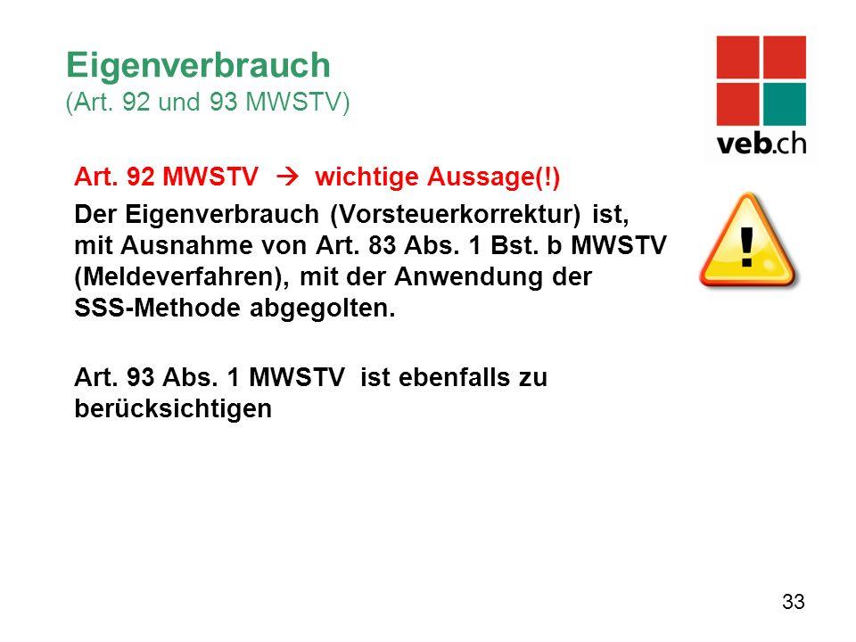 Eigenverbrauch (Art. 92 und 93 MWSTV) Art.