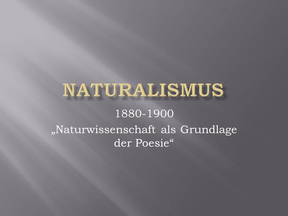 """1880-1900 """"Naturwissenschaft als Grundlage der Poesie"""