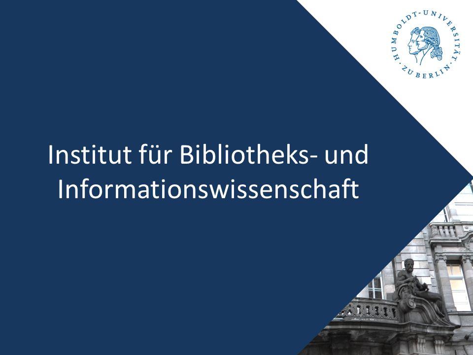 Institut für Bibliotheks- und Informationswissenschaft