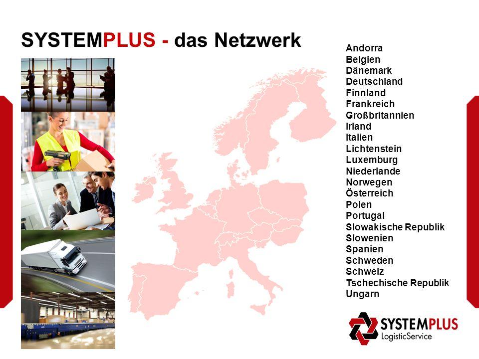 SYSTEMPLUS - das Netzwerk Europäische Regional HUBs: - AT-Ansfelden/ Wiener Neudorf - CH-Möhlin - DK- Aabenraa/ Kopenhagen - ES-Barcelona/Burgos - FI-Helsinki - FR-Rungis/Strasbourg/ Lyon - GB-Lichfield - IT-Mailand/Verona - NO-Oslo - NL-s´Heerenberg - SE-Malmö - CH-Prag