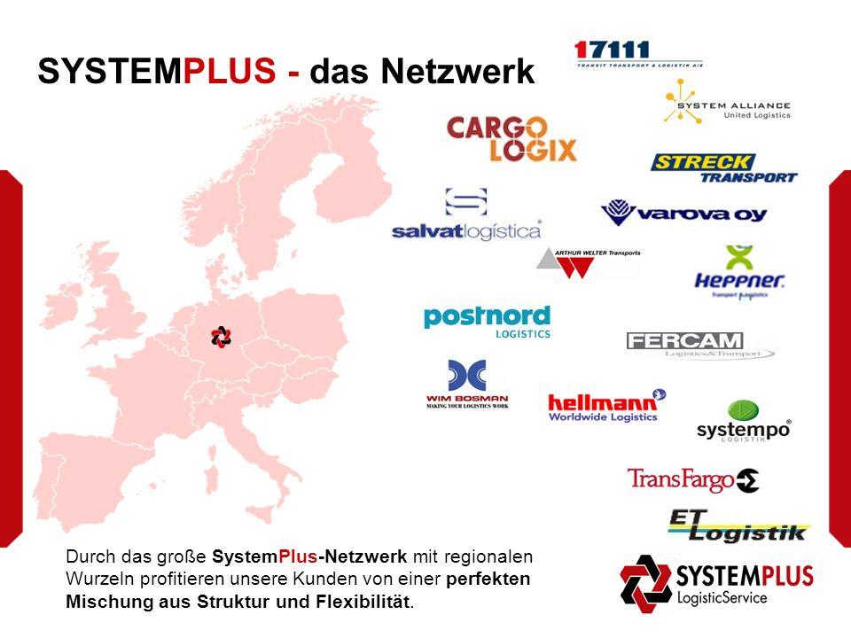 SYSTEMPLUS - das Netzwerk Durch das große SystemPlus-Netzwerk mit regionalen Wurzeln profitieren unsere Kunden von einer perfekten Mischung aus Struktur und Flexibilität.