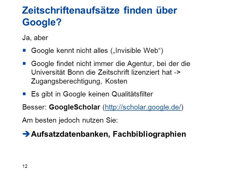 12 Zeitschriftenaufsätze finden über Google.