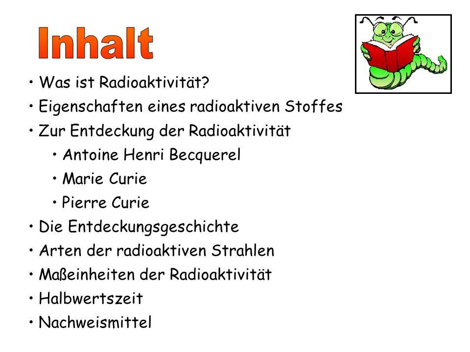 Was ist Radioaktivität.
