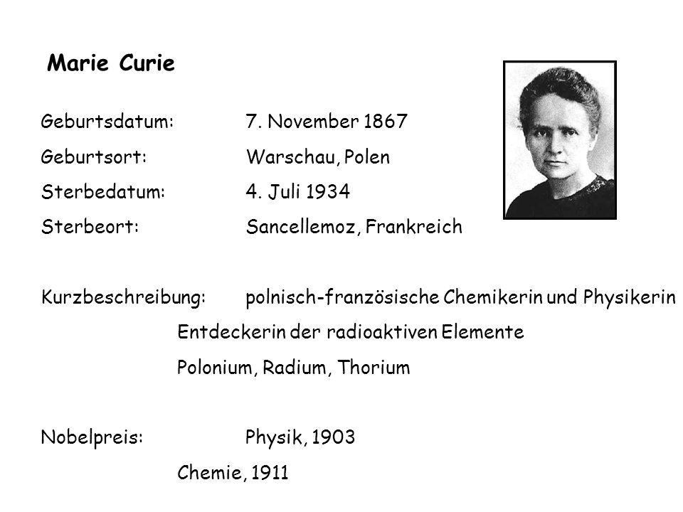 Geburtsdatum: 7. November 1867 Geburtsort: Warschau, Polen Sterbedatum: 4.