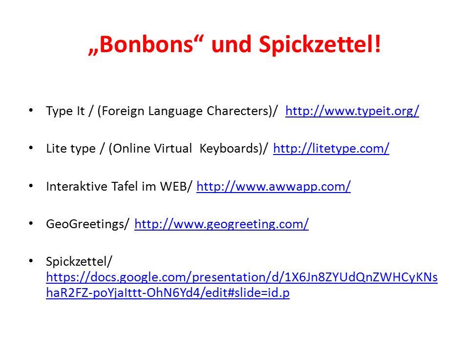 """""""Bonbons"""" und Spickzettel! Type It / (Foreign Language Charecters)/ http://www.typeit.org/http://www.typeit.org/ Lite type / (Online Virtual Keyboards"""