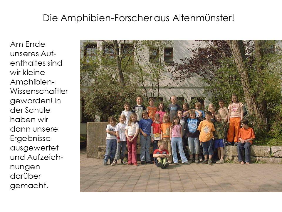 Die Amphibien-Forscher aus Altenmünster.