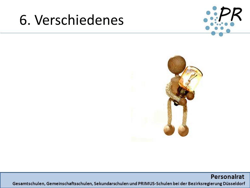 Personalrat Gesamtschulen, Gemeinschaftsschulen, Sekundarschulen und PRIMUS-Schulen bei der Bezirksregierung Düsseldorf 6.