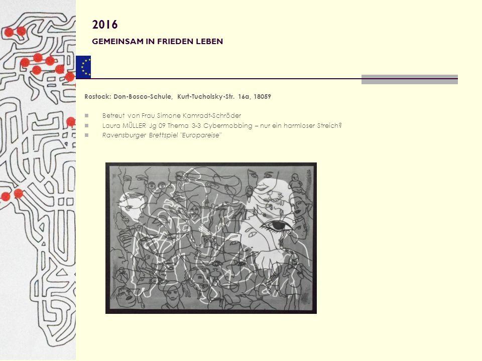 Rostock: Don-Bosco-Schule, Kurt-Tucholsky-Str. 16a, 18059 Betreut von Frau Simone Kamradt-Schröder Laura MÜLLER Jg 09 Thema 3-3 Cybermobbing – nur ein