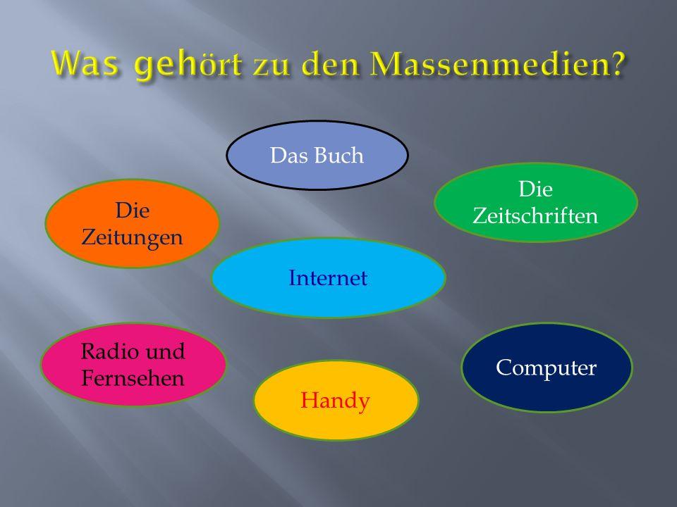 Das Buch Die Zeitschriften Internet Radio und Fernsehen Computer Handy Die Zeitungen