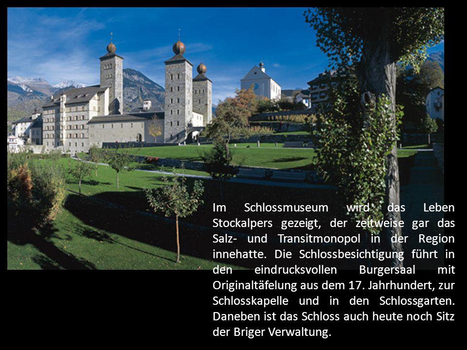 Im Schlossmuseum wird das Leben Stockalpers gezeigt, der zeitweise gar das Salz- und Transitmonopol in der Region innehatte.