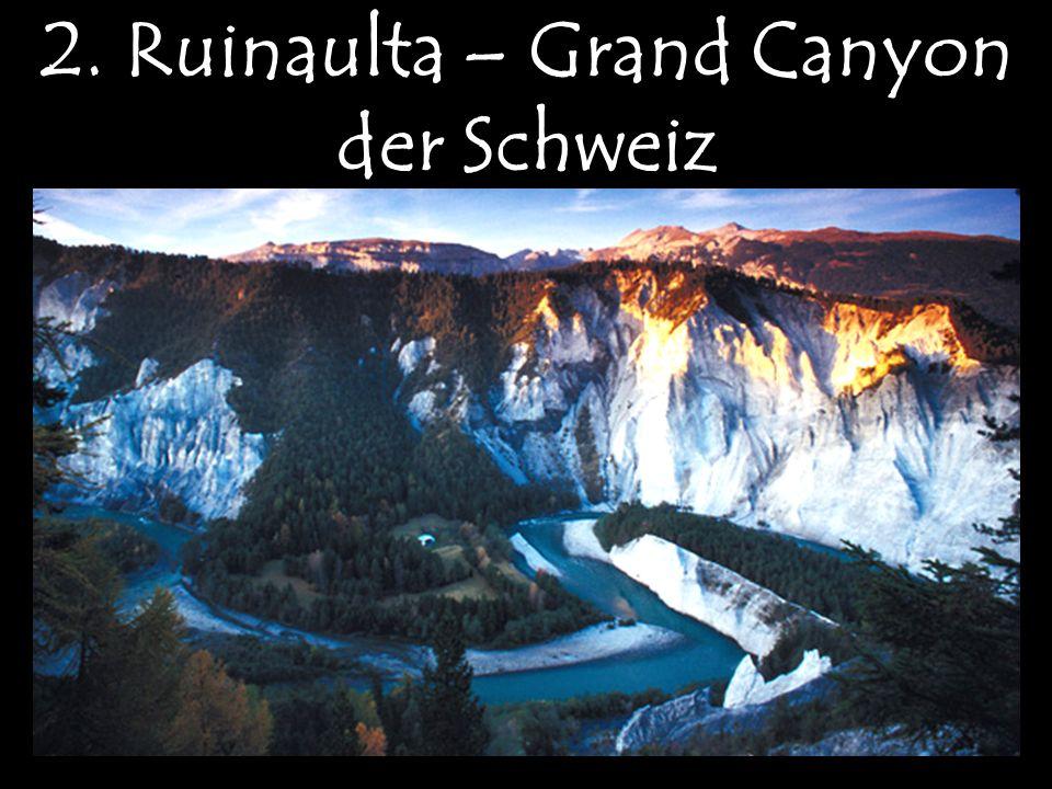2. Ruinaulta – Grand Canyon der Schweiz