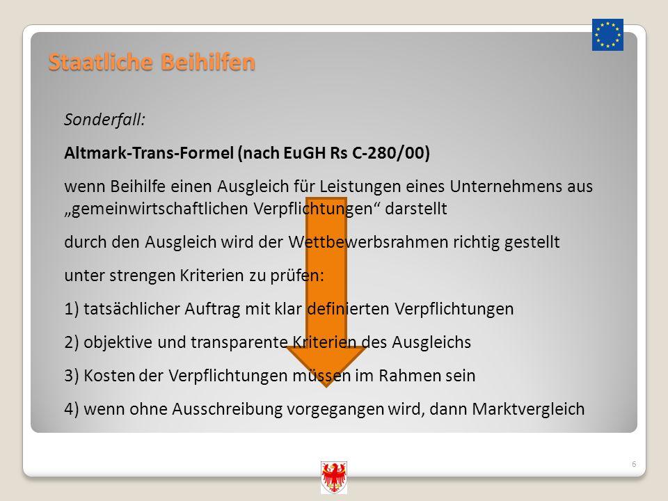 """Staatliche Beihilfen 6 Sonderfall: Altmark-Trans-Formel (nach EuGH Rs C-280/00) wenn Beihilfe einen Ausgleich für Leistungen eines Unternehmens aus """"g"""