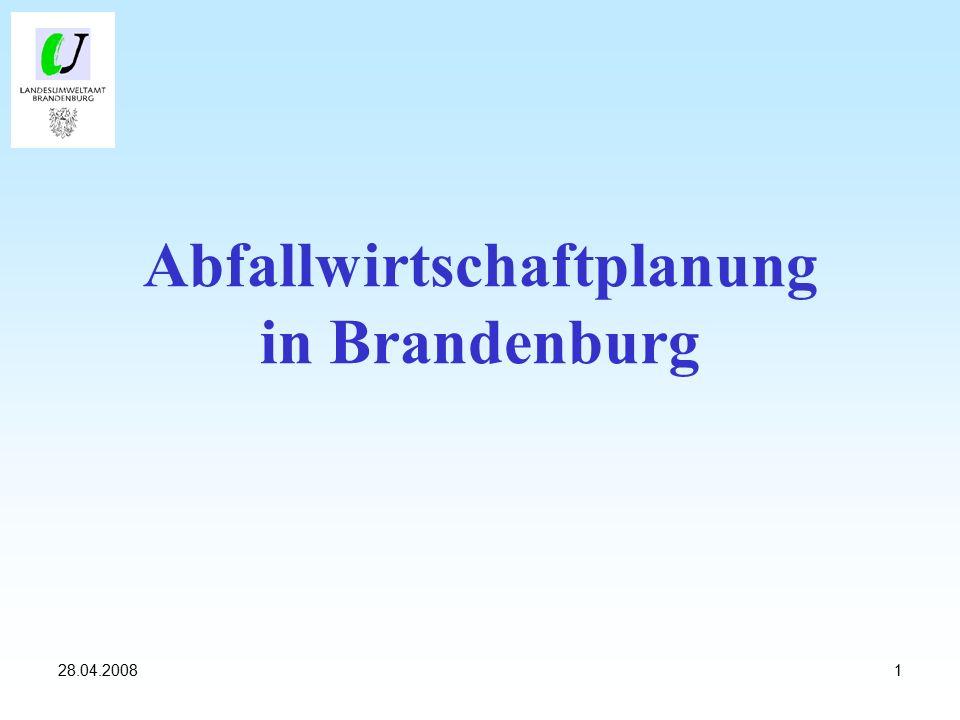 128.04.2008 Abfallwirtschaftplanung in Brandenburg