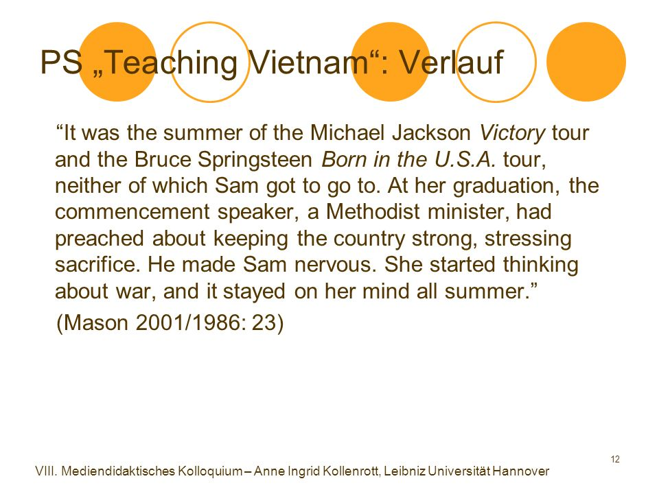 "12 PS ""Teaching Vietnam : Verlauf It was the summer of the Michael Jackson Victory tour and the Bruce Springsteen Born in the U.S.A."