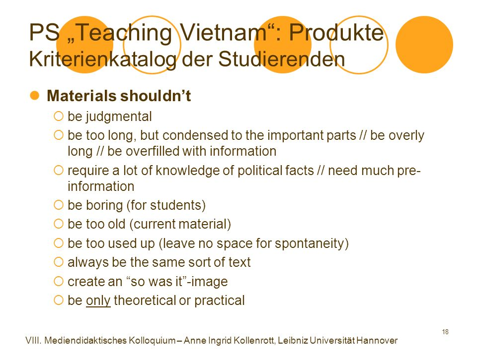 """18 PS """"Teaching Vietnam"""": Produkte Kriterienkatalog der Studierenden Materials shouldn't  be judgmental  be too long, but condensed to the important"""