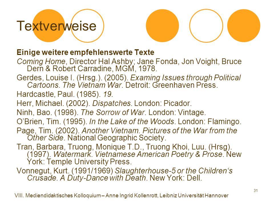 31 Textverweise Einige weitere empfehlenswerte Texte Coming Home, Director Hal Ashby; Jane Fonda, Jon Voight, Bruce Dern & Robert Carradine, MGM, 1978