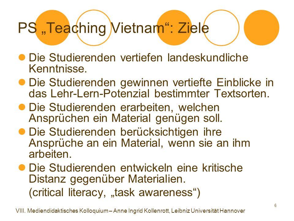 """6 PS """"Teaching Vietnam"""": Ziele Die Studierenden vertiefen landeskundliche Kenntnisse. Die Studierenden gewinnen vertiefte Einblicke in das Lehr-Lern-P"""