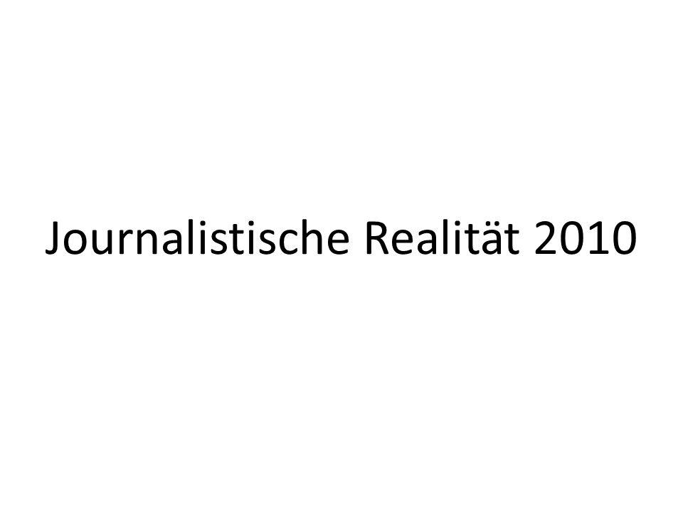 Journalistische Realität 2010