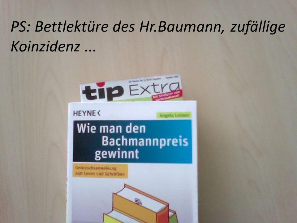 PS: Bettlektüre des Hr.Baumann, zufällige Koinzidenz...