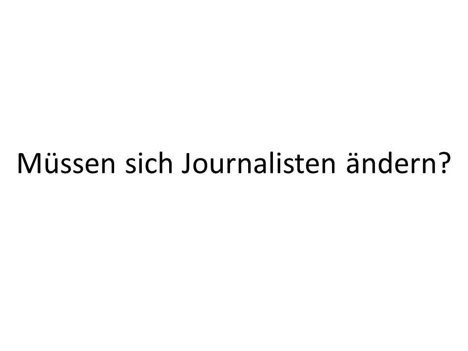 Müssen sich Journalisten ändern