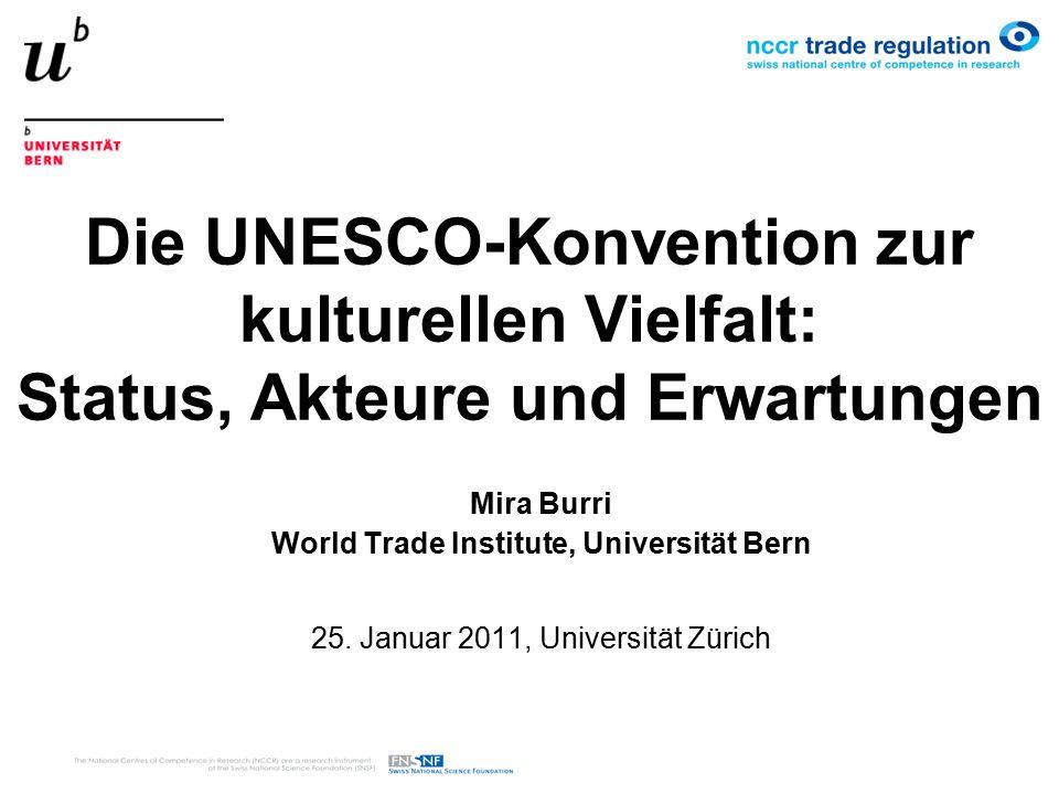 12 Fazit die UNESCO-Konvention konnte ihr ursprüngliches Ziel, ein Gegengewicht zu der Welthandelsorganisation zu bilden, die durchsetzbare Pflichten und einen starken Streitbeilegungsmechanismus hat, nicht erreichen Weshalb.