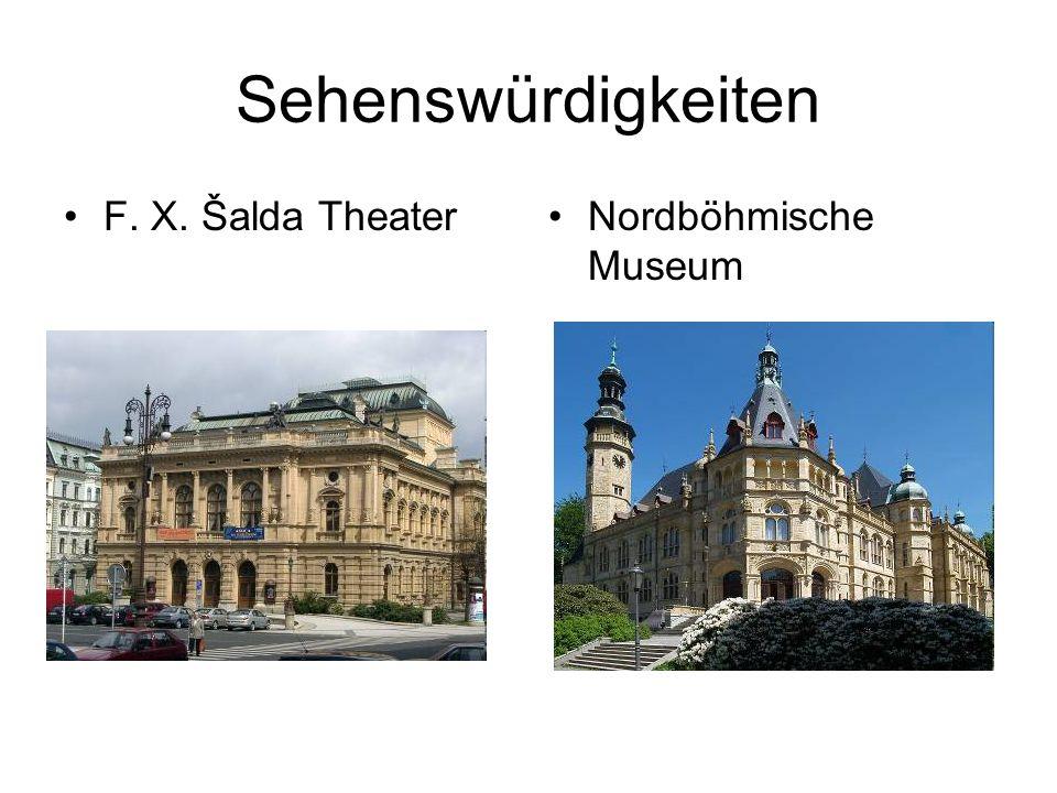 Sehenswürdigkeiten F. X. Šalda TheaterNordböhmische Museum