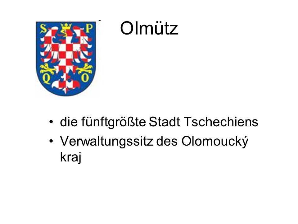 OImütz die fünftgrößte Stadt Tschechiens Verwaltungssitz des Olomoucký kraj