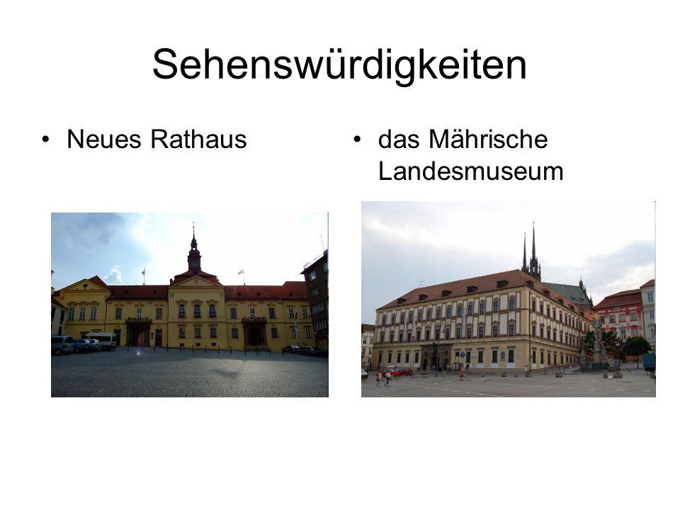 Sehenswürdigkeiten Neues Rathausdas Mährische Landesmuseum