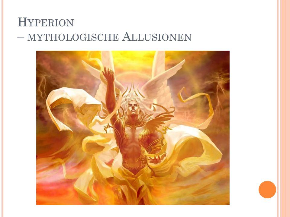 H YPERION – MYTHOLOGISCHE A LLUSIONEN