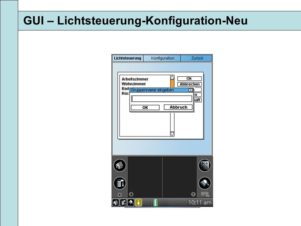 GUI – Lichtsteuerung-Konfiguration-Neu