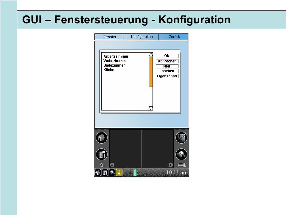 GUI – Fenstersteuerung - Konfiguration