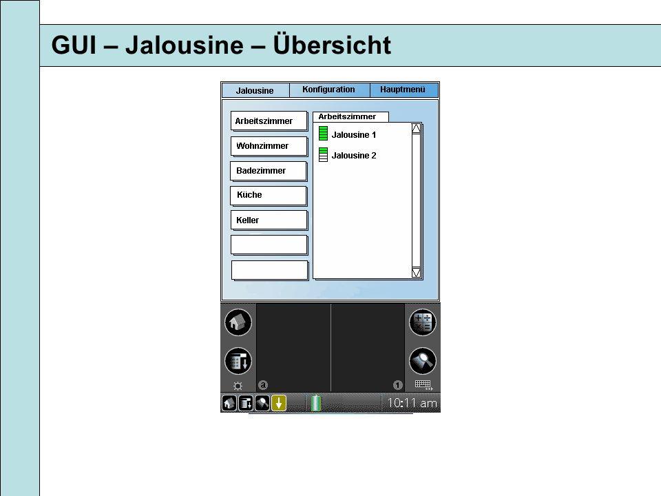 GUI – Jalousine – Übersicht