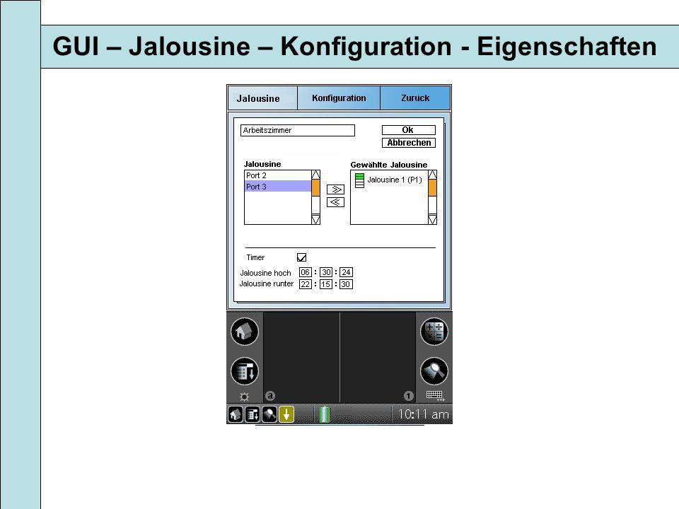 GUI – Jalousine – Konfiguration - Eigenschaften