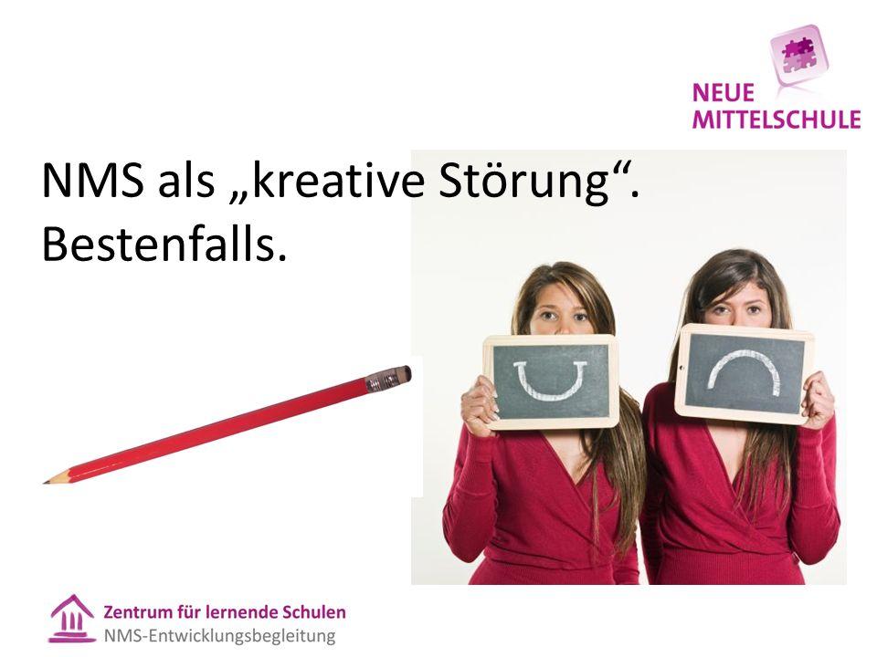 """NMS als """"kreative Störung . Bestenfalls."""