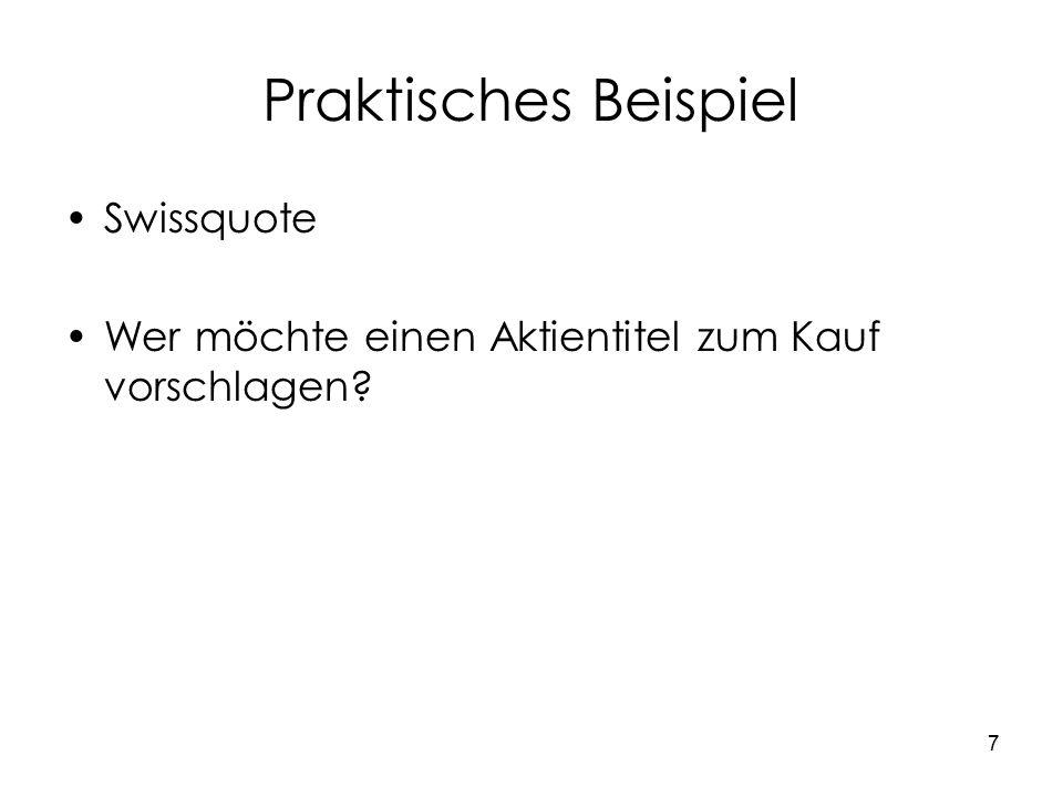7 Praktisches Beispiel Swissquote Wer möchte einen Aktientitel zum Kauf vorschlagen