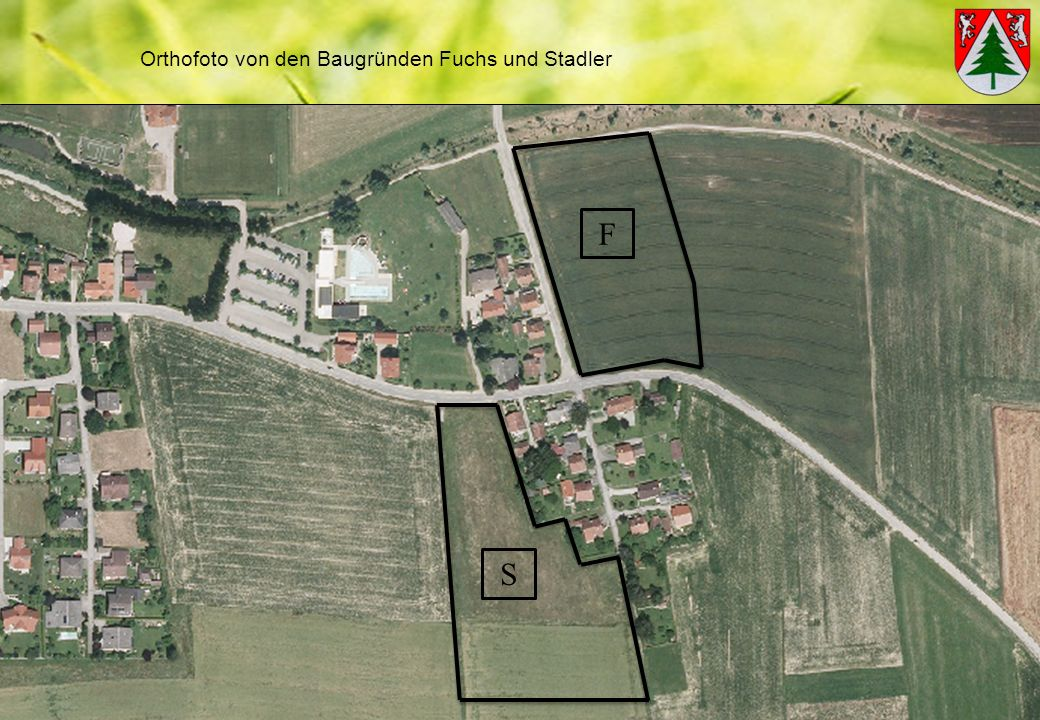 Orthofoto von den Baugründen Fuchs und Stadler F S