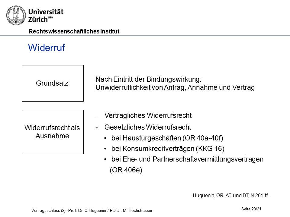 Rechtswissenschaftliches Institut Seite 20/21 Huguenin, OR AT und BT, N 261 ff.