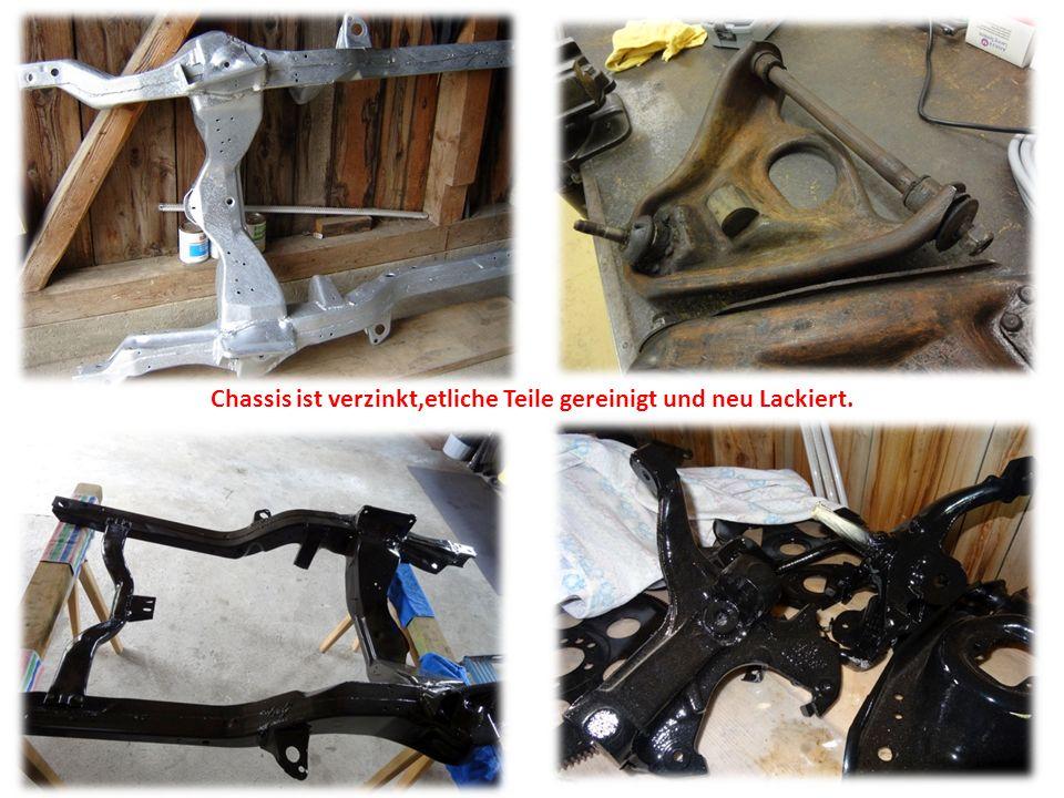 Chassis ist verzinkt,etliche Teile gereinigt und neu Lackiert.