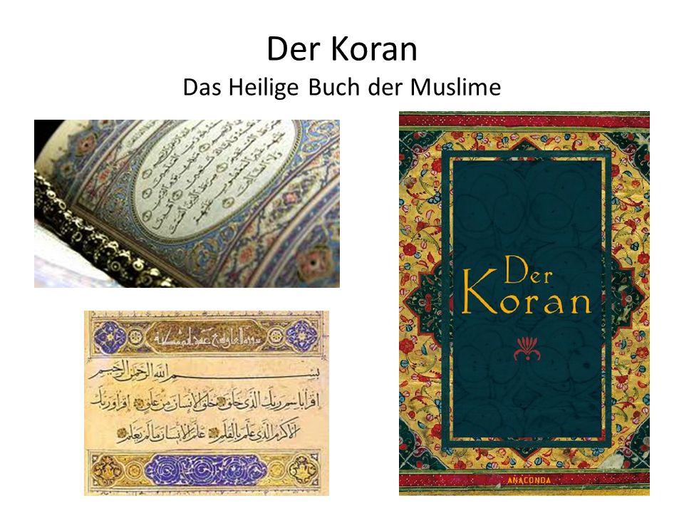 Der Koran Das Heilige Buch der Muslime