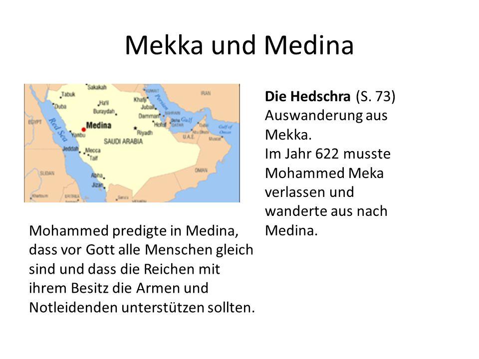 Mekka und Medina Die Hedschra (S. 73) Auswanderung aus Mekka.