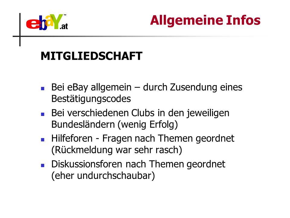 MITGLIEDSCHAFT Bei eBay allgemein – durch Zusendung eines Bestätigungscodes Bei verschiedenen Clubs in den jeweiligen Bundesländern (wenig Erfolg) Hil