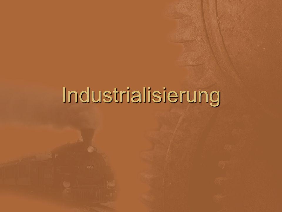 Was ist Industrialisierung.