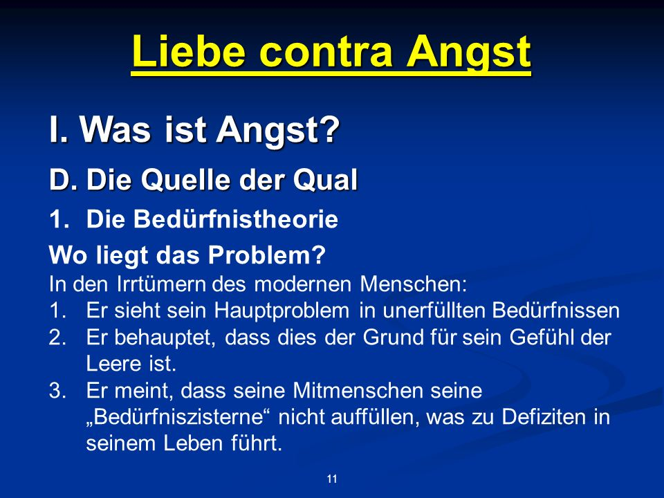 Liebe contra Angst 11 I.Was ist Angst. D.
