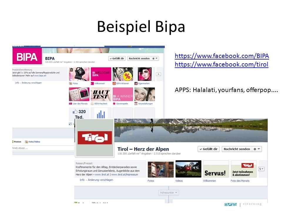 Beispiel Bipa https://www.facebook.com/BIPA https://www.facebook.com/tirol APPS: Halalati, yourfans, offerpop....
