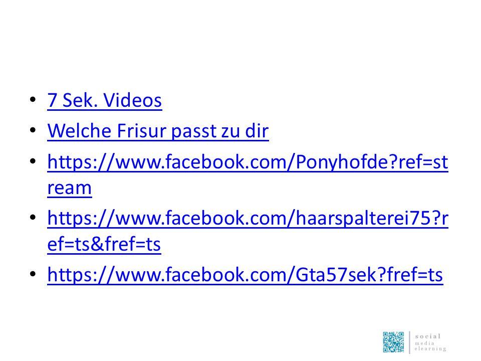 7 Sek. Videos Welche Frisur passt zu dir https://www.facebook.com/Ponyhofde?ref=st ream https://www.facebook.com/Ponyhofde?ref=st ream https://www.fac