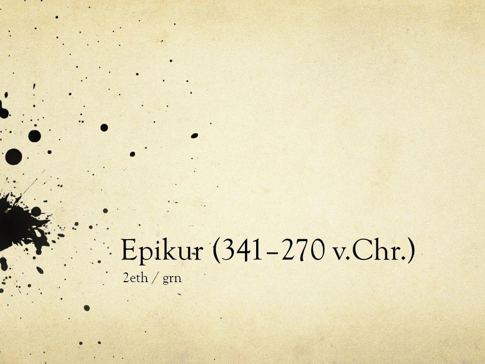 Epikur (341–270 v.Chr.) 2eth / grn