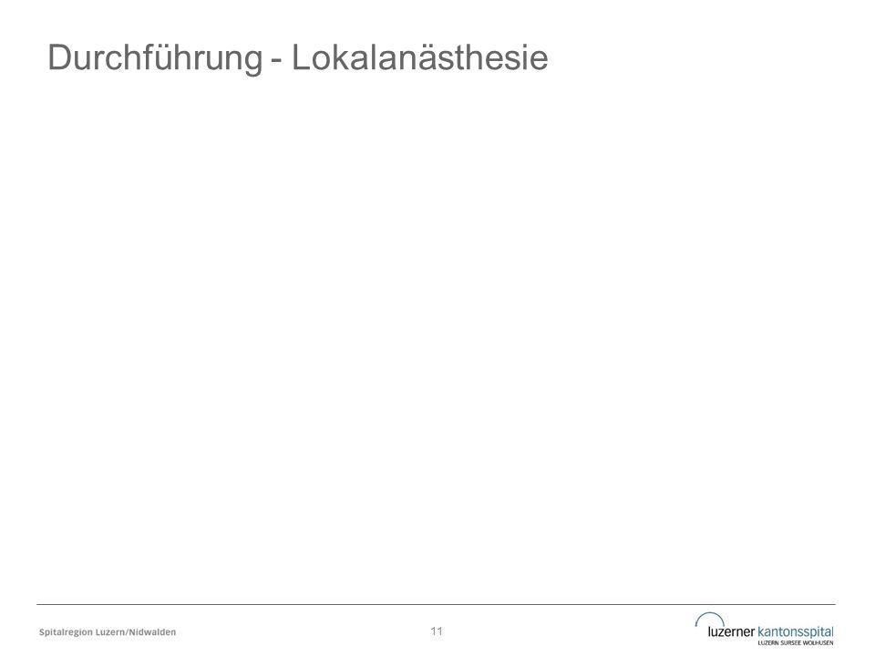 Durchführung - Lokalanästhesie 11