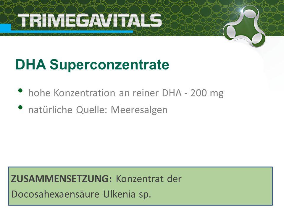 hohe Konzentration an reiner DHA - 200 mg natürliche Quelle: Meeresalgen DHA Superconzentrate ZUSAMMENSETZUNG: Konzentrat der Docosahexaensäure Ulkenia sp.