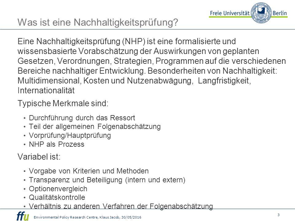 4 Environmental Policy Research Centre, Klaus Jacob, 30/05/2016 Warum NHP.